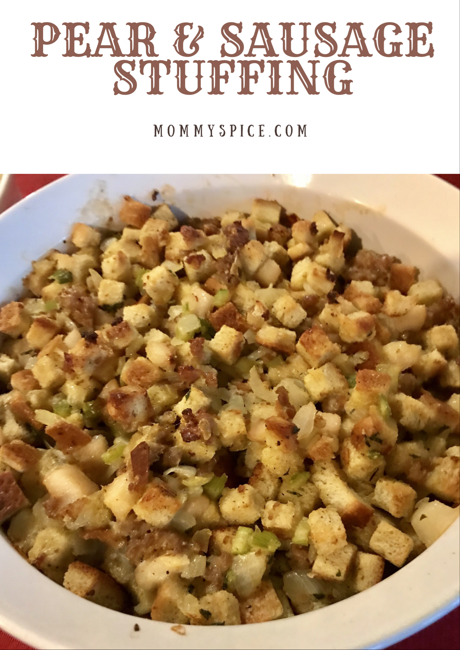 Pear & Sausage Stuffing