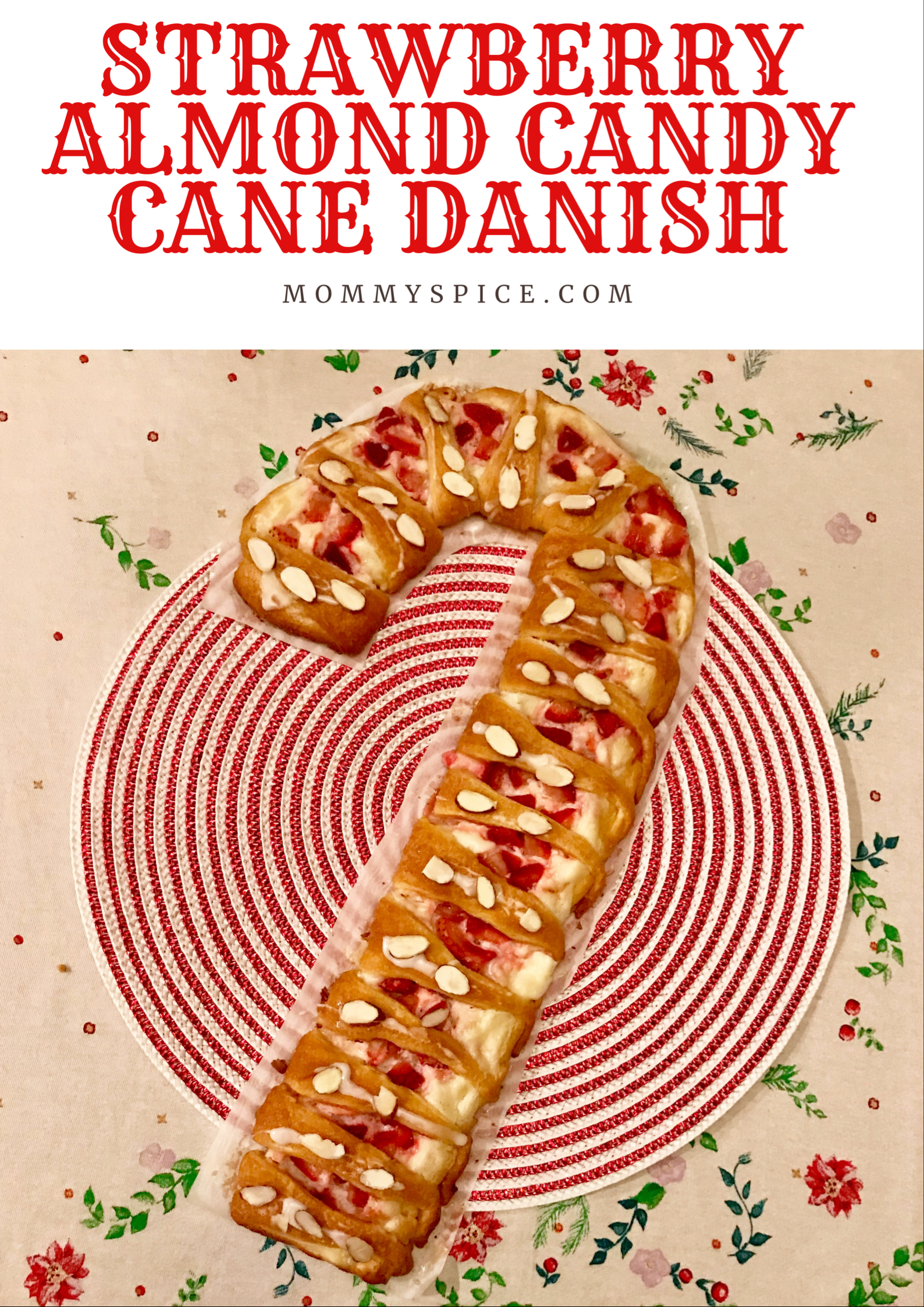 Strawberry Almond Candy Cane Danish
